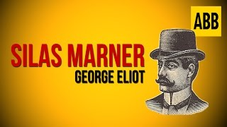 SILAS MARNER: George Eliot - FULL AudioBook
