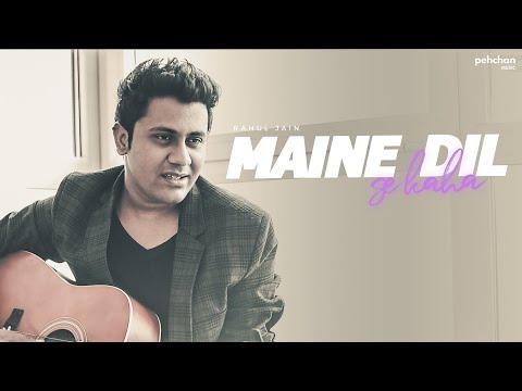 Maine Dil Se Kaha - Unplugged Cover | Rahul Jain | Rog | Irfan Khan