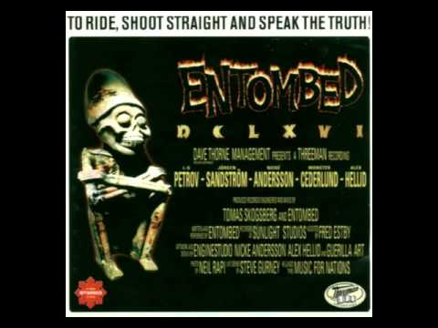 Entombed - To Ride Shoot Straight And Speak The Truth