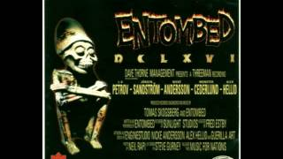 Watch Entombed To Ride Shoot Straight And Speak The Truth video