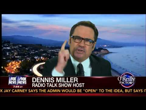 Dennis Miller Goes Off on Boston Terrorists - O'Reilly - 4/24/13