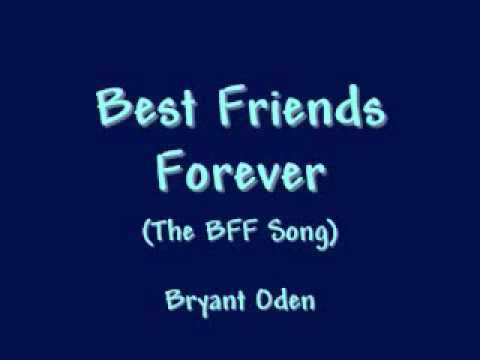 Best Friends Forever  (The BFF Song)