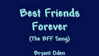Best Friends Forever: A Best Friends Song