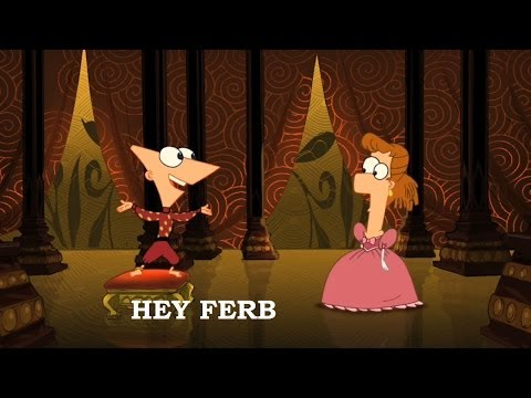 Phineas and Ferb - Hey Ferb