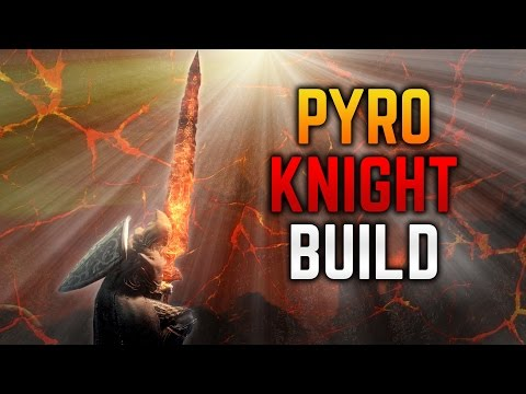 Strength Pyro Build Dark Souls