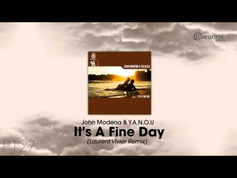 John Modena & Y.A.N.O.U - It's a Fine Day (Laurent Vivier Remix)