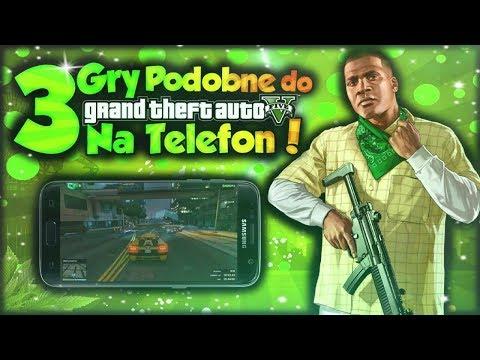3 GRY PODOBNE DO GTA 5 Na Telefon!
