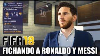 FICHANDO A MESSI Y RONALDO EN MODO CARRERA - FIFA 18