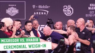 Conor McGregor vs. Khabib Nurmagomedov || Ceremonial Weigh-Ins