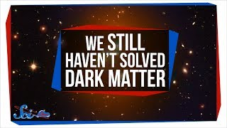 No, We Did Not Just Solve Dark Matter and Dark Energy | SciShow News