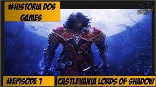 Historia dos Games: Saga Castlevania Lords of Shadow 1/2