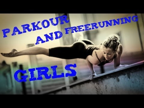 "Best Freerunning and Parkour ""GIRLS"""