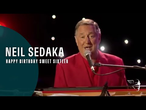 Neil Sedaka - Happy Birthday Sweet Sixteen