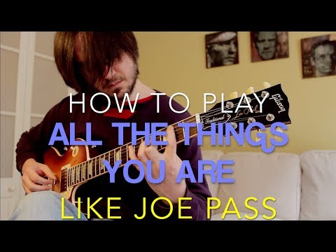 All The Things You Are - Joe Pass Style (Sheet Music +TAB)