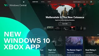 Touring the new Xbox app for Windows 10 PC