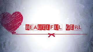Beautiful Girl by Eric Santos with lyrics