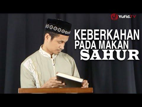 Serial Fikih Islam 2 - Episode 06: Keberkahan Pada Makan Sahur - Ustadz Abduh Tuasikal