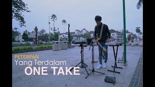 Download Lagu Peterpan - Yang Terdalam ( ONE TAKE - COVER ) by ALFFY REV Gratis STAFABAND