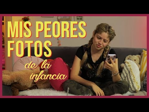 Karol Sevilla I Mis Peores Fotos de la Infancia I #MisPeoresFotosInfancia