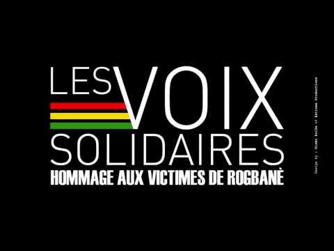 Les Voix Solidaires - Hommage aux victimes de Rogbane