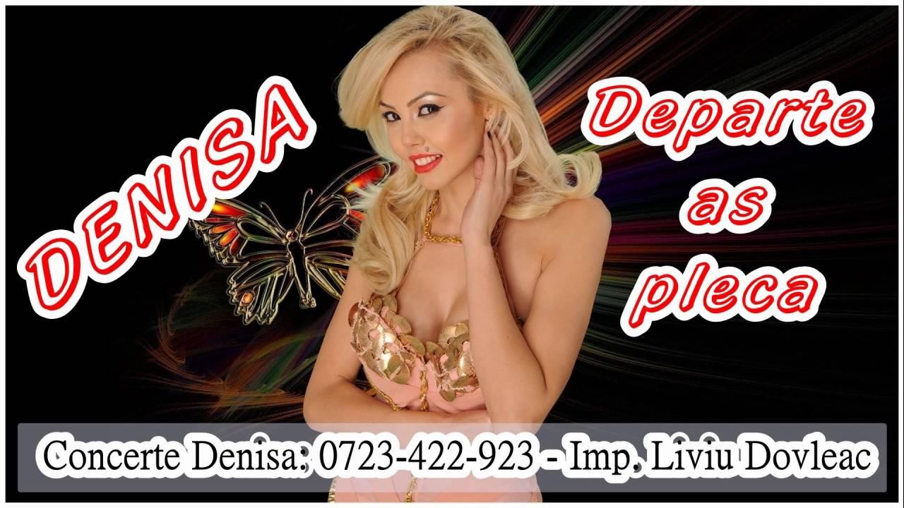 DENISA  - DEPARTE AS PLECA  (MELODIE ORIGINALA)