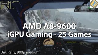 Gaming on a AMD A8-9600 APU Part 1. 25 Games Test. AMD A8-9600 Review. R7 iGPU
