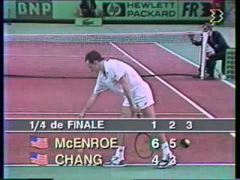 マイケル チャン vs マッケンロー - Paris 1989 - 09/10