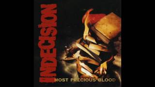 Watch Indecision Most Precious Blood video