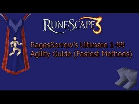 [Runescape 2015] RagesSorrow's Ultimate 1-99 Agility Guide (Fastest Methods)