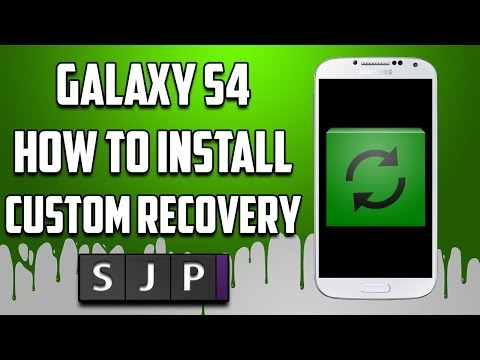 How to Install Custom Recovery on Samsung Galaxy S4