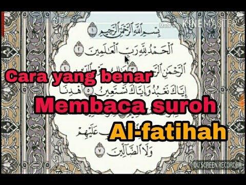 Cara Benar Membaca Al Fatihah Tahsin Al Fatihah