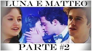 A História de Luna e Matteo (Parte 2) || Dublado