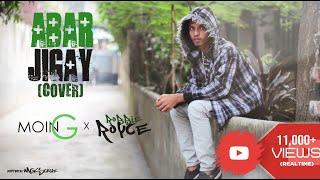Abar Jigay - Stoic Bliss (Moin G X Robbie Royce Cover)