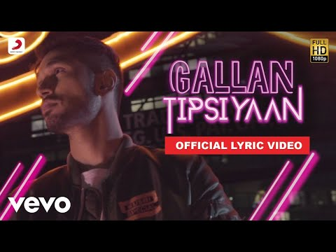 Gallan Tipsiyaan - Official Lyric Video | Arjun Kanungo