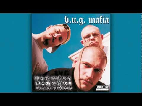 B.U.G. Mafia - Un 2 Si Trei De 0 (feat. ViLLy)