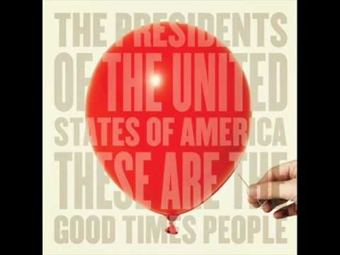 Presidents Of The United States Of America - Sharpen Up Those Fangs