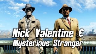 Fallout 4 - Nick Valentine & the Mysterious Stranger