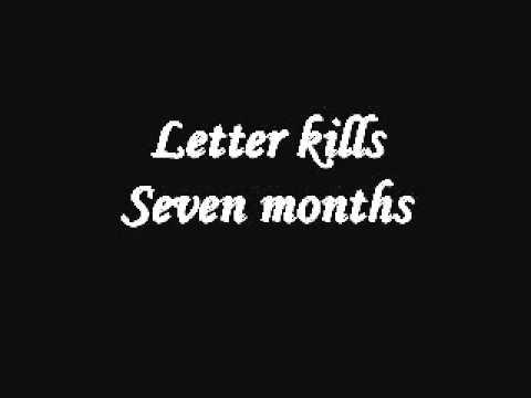 Letter Kills - Seven Months
