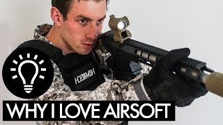 How To Airsoft - Part 1 - Why I Love Airsoft