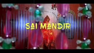 Sai mandir cinematic video