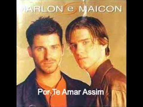 Marlon e Maicon - Por Te Amar Assim (2001)