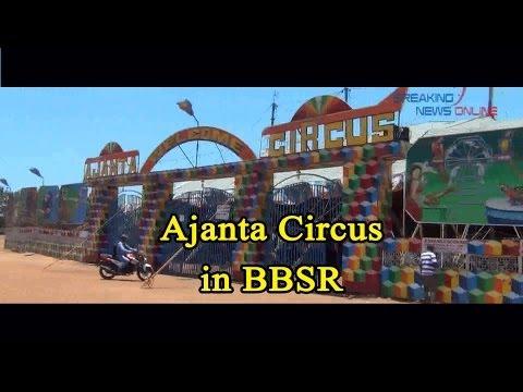 Ajanta Circus in BBSR