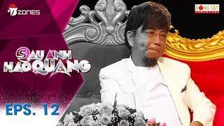Sau Ánh Hào Quang   Tập 12 FULL: Nghệ sĩ Hồng Tơ - Điên đảo vì kiếp đỏ đen (18/12/17)