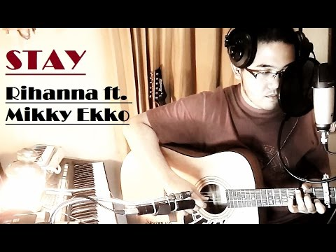 Rihanna ft. Mikky Ekko - Stay (acoustic cover | w/Chords and Lyrics)