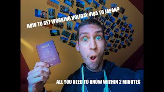 HOW to Get Your Working Holiday Visa to JAPAN