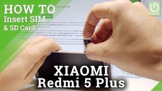 How to Insert SIM and SD in Xiaomi Redmi 5 Plus - SIM & SD Slot