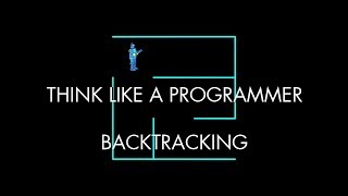 Backtracking (Think Like a Programmer)