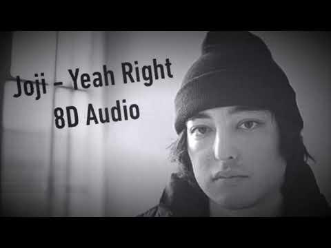 Joji - Yeah Right 8D Audio thumbnail
