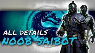 MORTAL KOMBAT 11 NOOB SAIBOT ALL DETAILS !!!