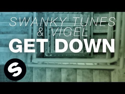 Swanky Tunes & Vigel - Get Down (Original Mix) klip izle